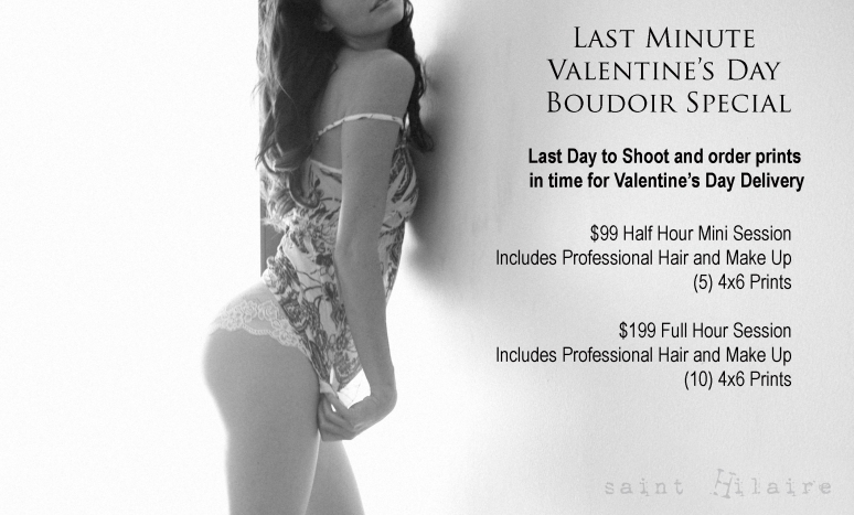 Last Chance Valentine's Day Boudoir Special